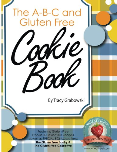 Free Kindle Book : The A-B-C and Gluten Free Cookie Book