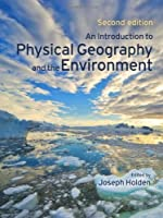 An Introduction to Physical Geography and the Environment Pack (contains CD)