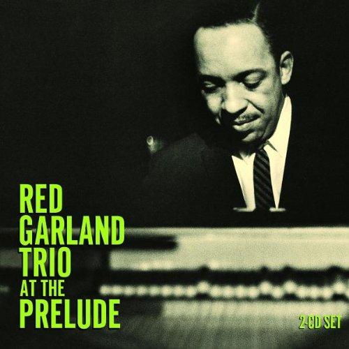 At The Prelude [2 CD] (Red Garland Trio compare prices)