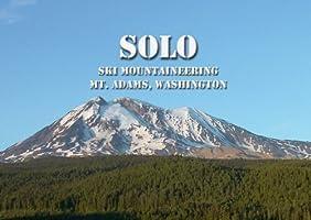SOLO - Ski Mountaineering Mt. Adams - Download Version