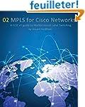 MPLS for Cisco Networks: A CCIE v5 gu...