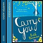 Carry You   Beth Thomas