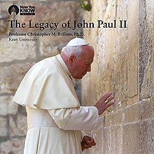 The Legacy of John Paul II Vortrag von Prof. Christopher M. Bellitto PhD Gesprochen von: Prof. Christopher M. Bellitto PhD