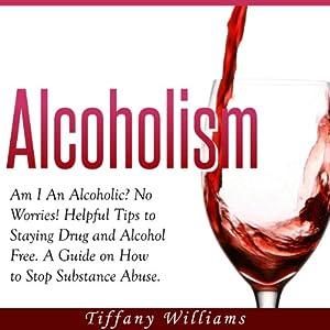 Alcoholism: Am I an Alcoholic? Audiobook