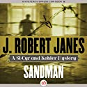 Sandman: St. Cyr & Kohler, Book 8 Audiobook by J. Robert Janes Narrated by Jean Brassard