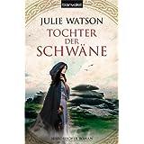 """Tochter der Schw�nevon """"Julie Watson"""""""