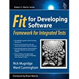 FIT for Developing Software: Framework for Integrated Tests (Robert C. Martin)by Rick Mugridge