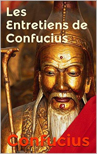 Les Entretiens de Confucius (Grande Sagesse t. 1)