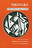 img - for Tekstura: Russian Essays on Visual Culture book / textbook / text book