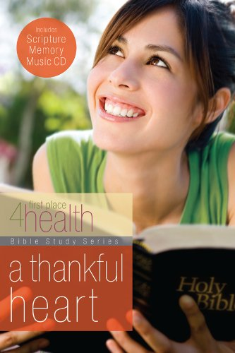 A Thankful Heart (First Place 4 Health Bible Study)