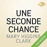 Une seconde chance | Mary Higgins Clark