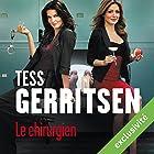 Le chirurgien (Rizzoli et Isles 1) | Livre audio Auteur(s) : Tess Gerritsen Narrateur(s) : Pierre-François Garel