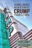 Columbus Indiana's Historic Crump Theatre (Landmarks)