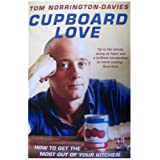 Cupboard Love: How to Get the Most Out of Your Kitchenby Tom Norrington-Davies