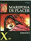 img - for Coleccion X numero 049: Mariposa de placer book / textbook / text book
