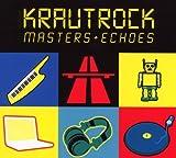 echange, troc Compilation, John Frusciante - Krautrock : Masters + Echoes