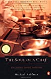 img - for The Soul of a Chef: The Journey Toward Perfection by Ruhlman, Michael Reissue Edition (2001) book / textbook / text book