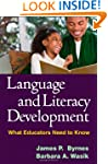 Language and Literacy Development: Wh...