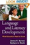 Language and Literacy Development: Wh...