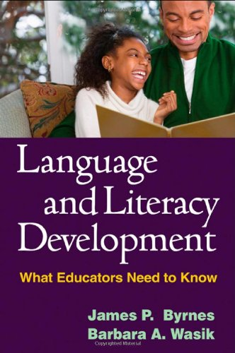 Language and Literacy Development: What Educators Need to...