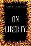 Image of On Liberty: By John Stuart Mill - Illustrated