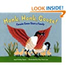 Honk, Honk, Goose!: Canada Geese Start a Family