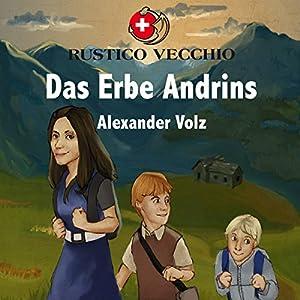 Das Erbe Andrins (Rustico Vecchio 1) Hörbuch