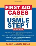 img - for First Aid™ Cases for the USMLE Step 1: Second Edition by Tao Le (Jan 23 2009) book / textbook / text book