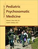 img - for Textbook of Pediatric Psychosomatic Medicine book / textbook / text book