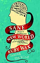 Sane New World: Taming the Mind (Large Print Edition)