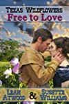 Free to Love: A Historical Western Ma...