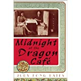 Midnight at the Dragon Café