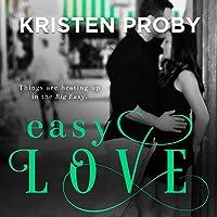 Easy Love (       ungekürzt) von Kristen Proby Gesprochen von: Sebastian York, Rachel Fulginiti