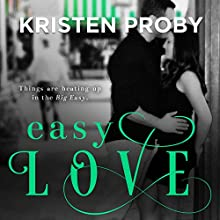 Easy Love Audiobook by Kristen Proby Narrated by Sebastian York, Rachel Fulginiti