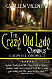 img - for The Crazy Old Lady Omnibus: (Beacon Hill Chronicles) book / textbook / text book