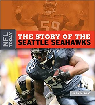 The Story of the Seattle Seahawks (NFL Today)