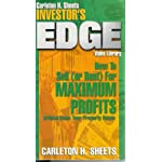 Carleton H. Sheets Investor's Edge: How To Sell (or Rent) For Maximum Profits