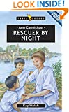 Amy Carmichael: Rescuer By Night (Trailblazers)