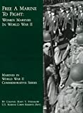img - for Free A Marine To Fight : Women Marines In World War II book / textbook / text book