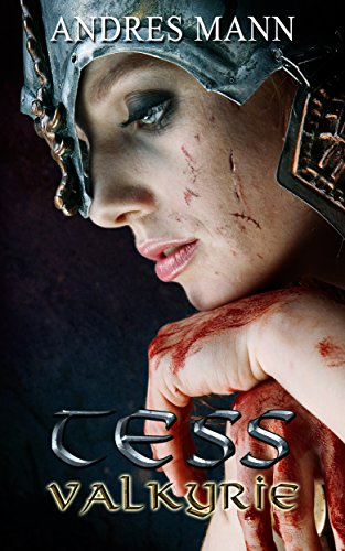 Book: Tess Valkyrie by Andres Mann