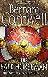 The Pale Horseman (The Warrior Chronicles, Book 2) Bernard Cornwell