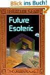 Future Esoteric: The Unseen Realms (E...