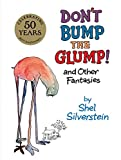 Don t Bump the Glump!: And Other Fantasies