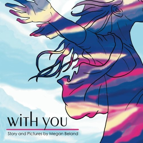 With You by Megan Beland