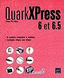 echange, troc Nathalie de Saint-Denis - QuarkXPress 6 et 6.5 pour PC/Mac