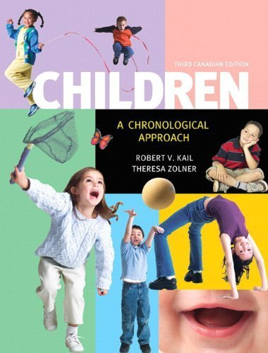 Children: A Chronological Approach, Third Canadian Edition, Plus NEW MyPsychLab with Pearson eText -- Access Card Package (3rd Edition) by Kail, Robert V. 3rd (third) edition (2013) Paperback