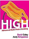 High - Advanced Multi Pitch Climbing