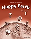 Happy Earth: Activity Book Level 1 (0194338479) by Bowler, Bill