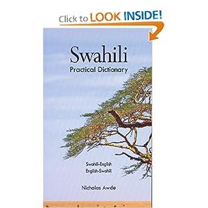Swahili-English, English-Swahili Practical Dictionary
