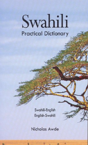 Swahili-English, English-Swahili Practical Dictionary...